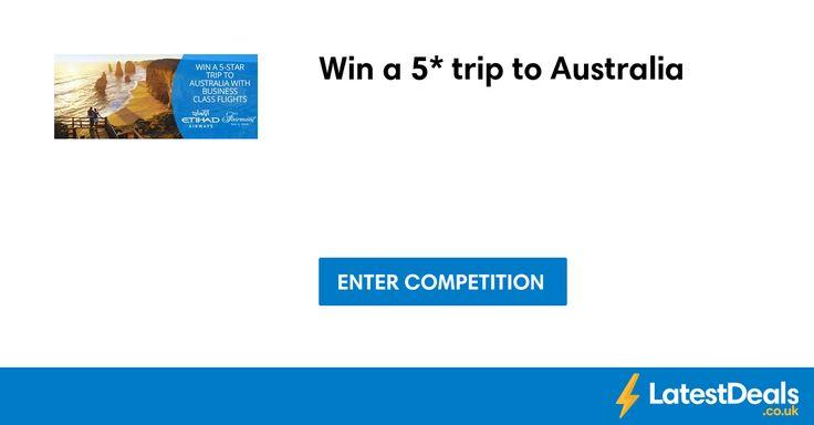 Win a 5* trip to Australia