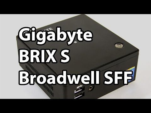 Gigabyte BRIX S BXi7H-5500 Broadwell Ultra Compact PC Review | PC Perspective