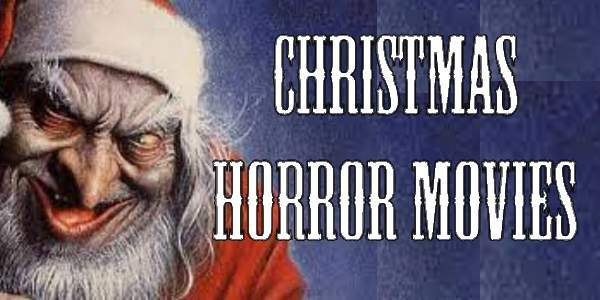 The Ultimate Christmas Horror Movie List