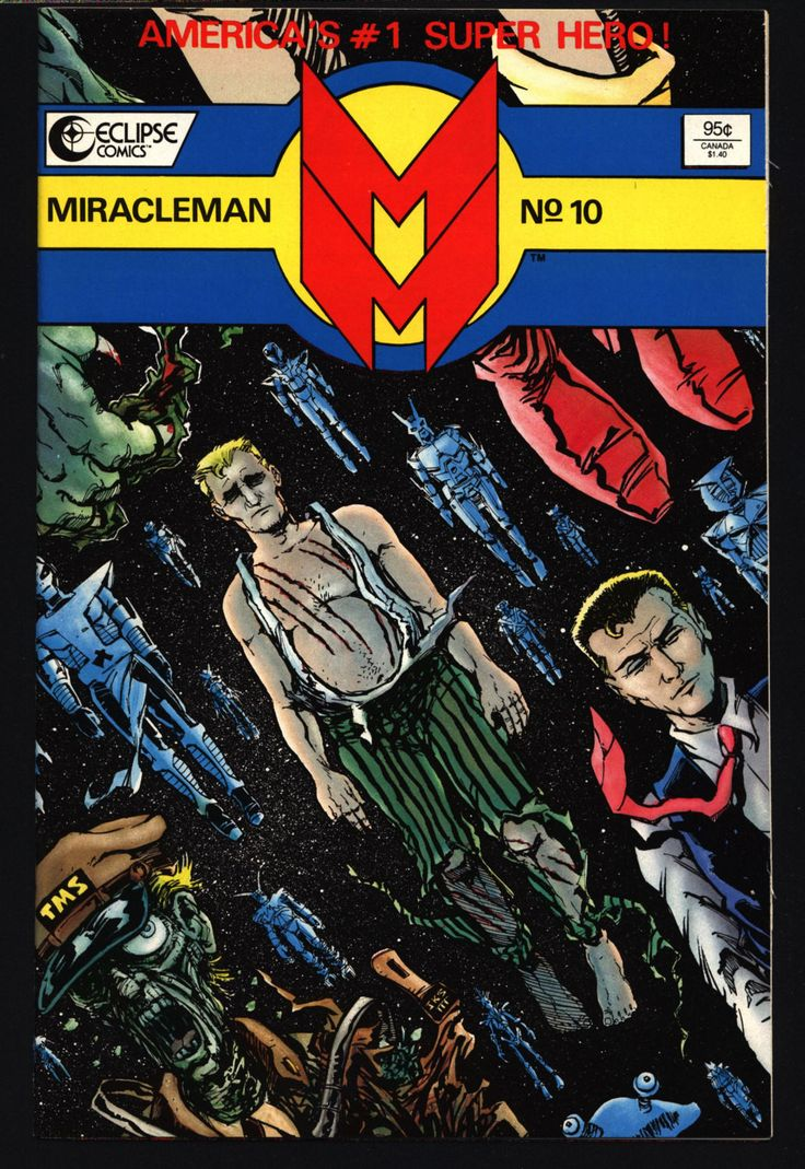 MIRACLEMAN Marvelman #10 eclipse comics 1985 ALAN MOORE Laser Eraser and Pressbutton Rick Veitch Mike Collins Anti-Superhero