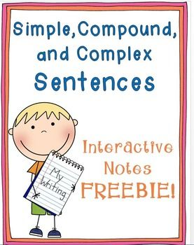 Sentences Interactive Notebook Freebie  This freebie includes interactive notes that can be used to teach simple, compound, and complex sentences. I always start the year with this lesson because it sets the foundation for writing!