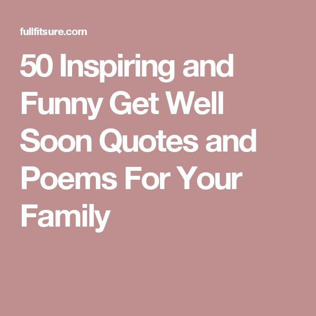 Get Better Quotes Funny: 25+ Best Ideas About Get Well Soon Poems On Pinterest