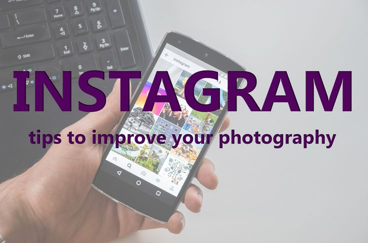 How to use Instagram to improve your photography