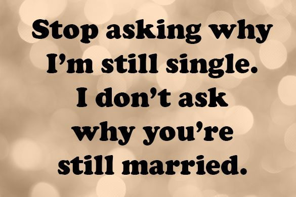Funny Quotes about Being Single which Will Perk You Up