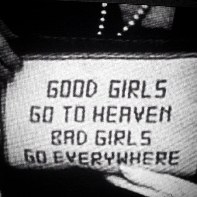 Good girls vs bad girls  #quotes #citas #fraces #sreslobowtf