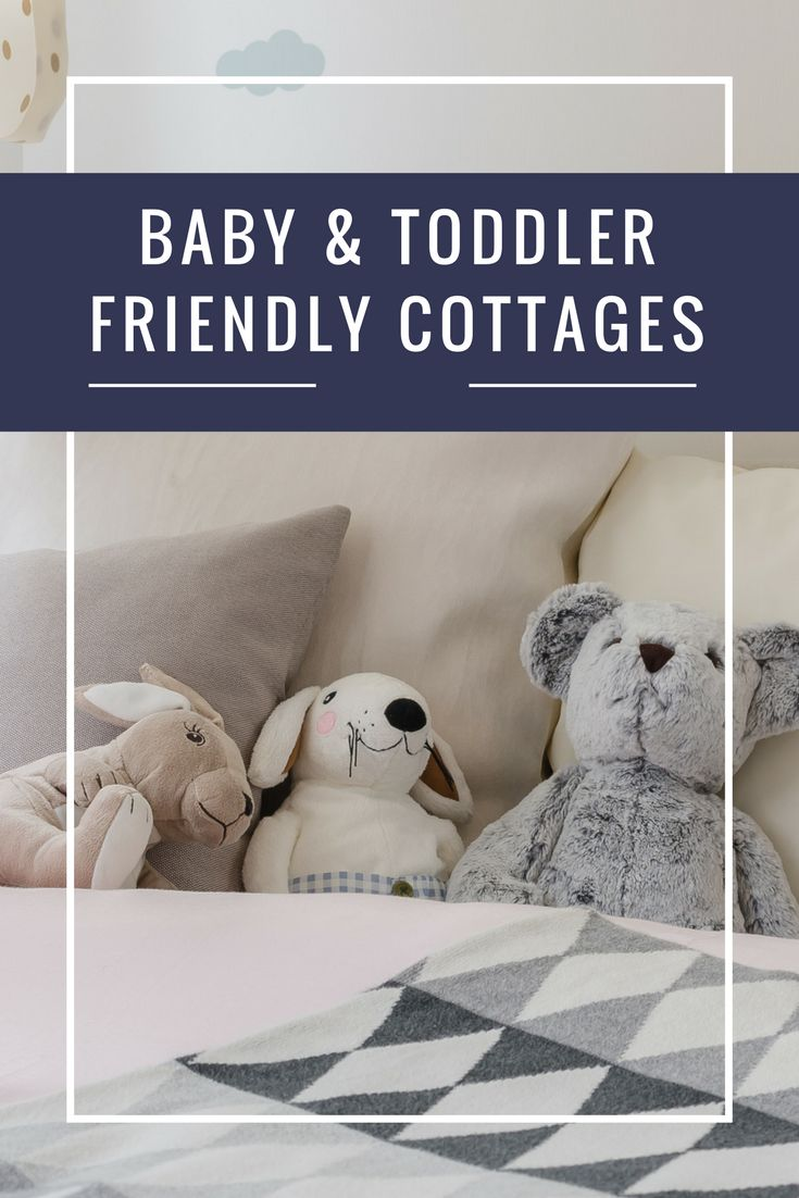 We have a wide range of cottages that are baby & toddler friendly so ideal for families.