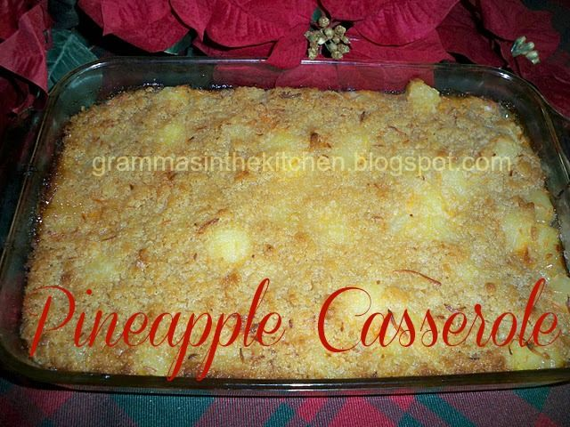 Gramma's in the kitchen: Pineapple Casserole great dish to be with ham