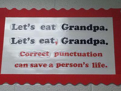How true!: Correct Punctuation, Grammar Poster, Punctuation Poster, Teaching Ideas, School Stuff, Tupelo Honey, Teacher, Classroom Ideas, Language Arts