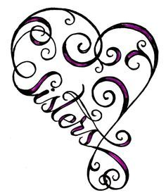 heart sister tattoo. . . Ok Madee maybe something like this at my dying hospital bed then finally I would say yes