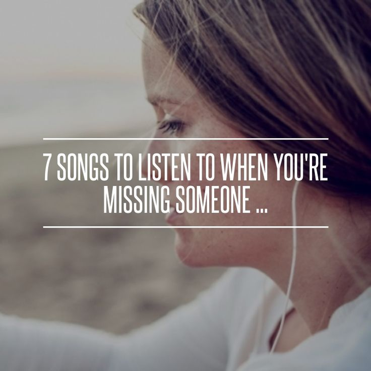 Sad I Miss You Quotes For Friends: Best 25+ Missing Someone Songs Ideas Only On Pinterest