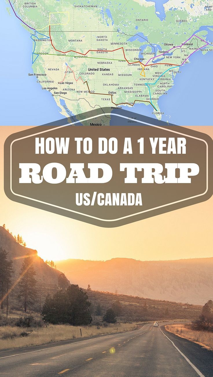 A one-year road trip itinerary through Canada and the U.S.