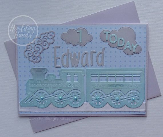 Handmade first birthday card: Steam train card personalised