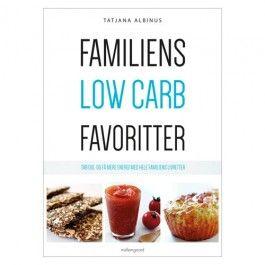 Familiens Low Carb Favoritter - bog af Tatjana Albinus #LowCarb
