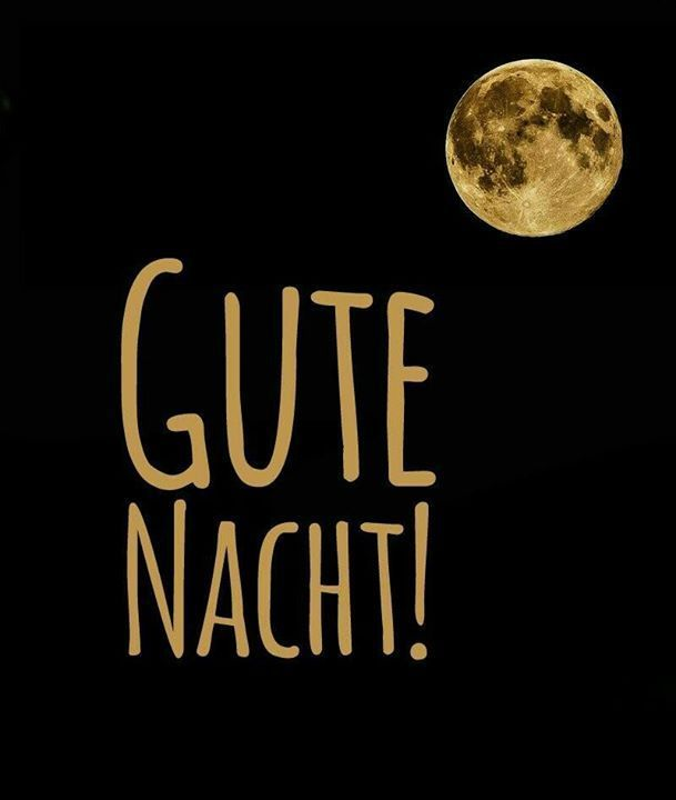 Gute Nacht … Gute Nacht 🌙 …. Ich werde dich immer lieben, Herrlich! –  – #gutenmorgen