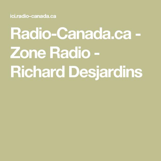 Radio-Canada.ca - Zone Radio - Richard Desjardins