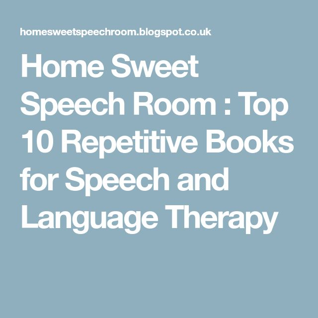 Home Sweet Speech Room : Top 10 Repetitive Books for Speech and Language Therapy