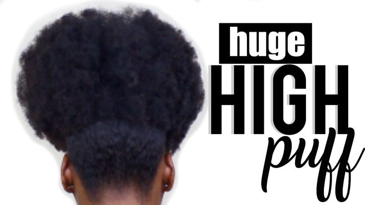 Natural Hair| High Puff Hairstyle - YouTube