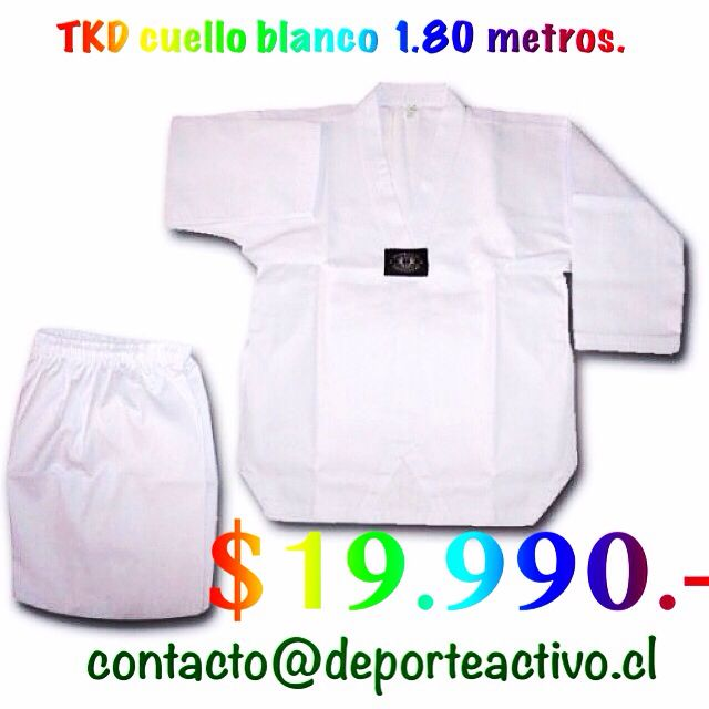 traje Taekwondo Cuello blanco 1.80 mts $19.990.-