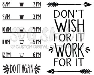 Don't Wish For It Work For It Motivational Custom DIY Water Bottle Decal Cutting File Set in SVG, EPS, DXF, JPEG, and PNG Format