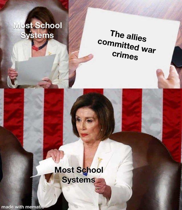 Hey Did War Crimes Historymemes Edgy Memes Funny Memes School Memes
