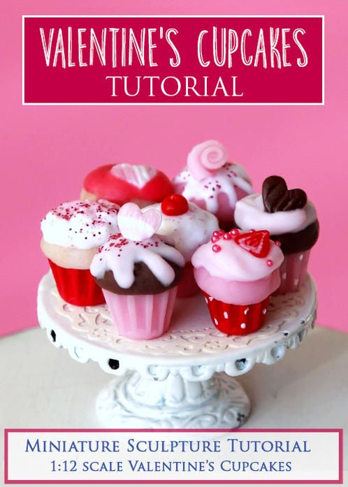Valentine's Cupcakes Miniature Sculpture Tutorial  PDF tutorial teaches how to make Valentine's Day themed cupcakes in 1:12 miniature scale using polymer clay.