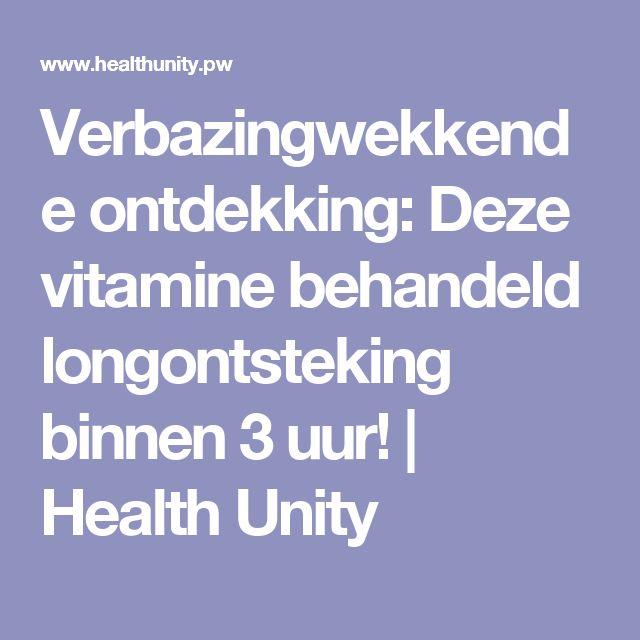 Verbazingwekkende ontdekking: Deze vitamine behandeld longontsteking binnen 3 uur!   Health Unity