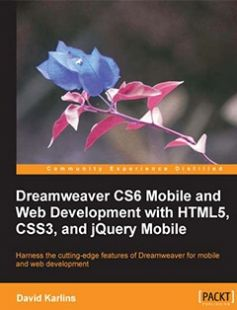 Dreamweaver Cs6 Mobile and Web Development with Html5 Css3 and Jquery Mobile free download by David Karlins ISBN: 9781849694742 with BooksBob. Fast and free eBooks download.  The post Dreamweaver Cs6 Mobile and Web Development with Html5 Css3 and Jquery Mobile Free Download appeared first on Booksbob.com.