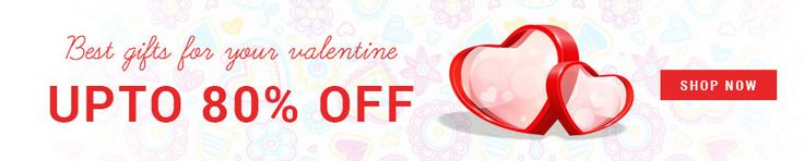 valentine's day Special gift Offers : Up to 80% Off on valentine's day Special gifts - Best Online Offer