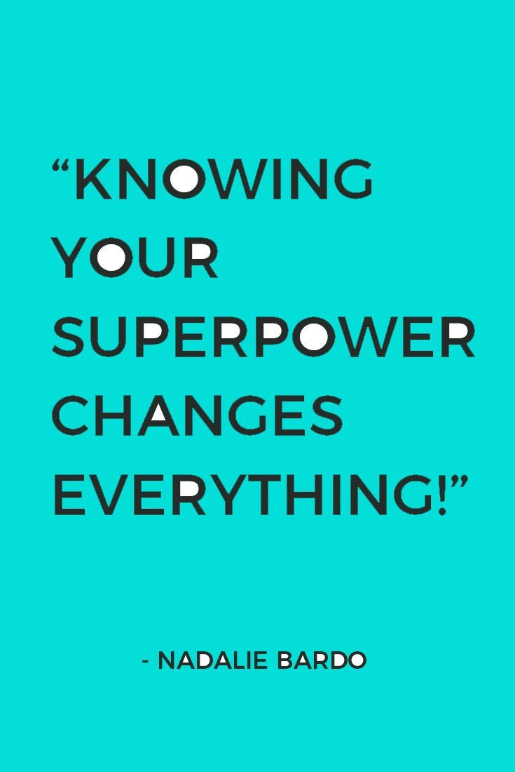 What S Your Superpower How To Find Your Strengths