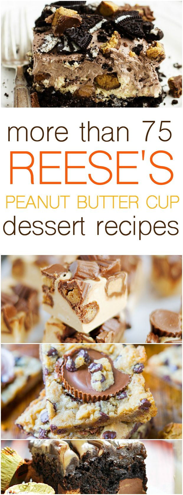 More than 75 Reese's Cup dessert recipes including cheesecake, no-churn ice cream, and cookie bars!