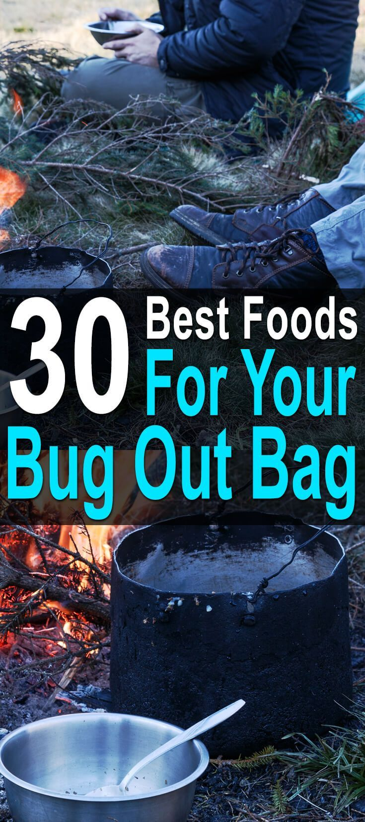 30 Best Foods For Your Bug Out Bag. When choosing foods for your bug out bag, the weight to calorie ratio of your food is the most important thing to consider, but you also need to think about the shelf life, the macronutrients, and how hard it is to prepare. #Urbansurvivalsite #Bugout #Bugoutbags #Foodforbuggingout #Offthegrid