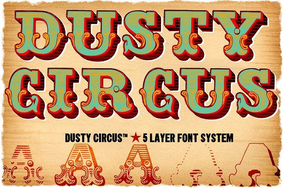 Dusty Circus™ 5 Layer Font System by Baseline Fonts on @creativemarket