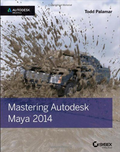 Download Mastering Autodesk Maya 2014: Autodesk Official Press ebook free by Todd Palamar in pdf/epub/mobi