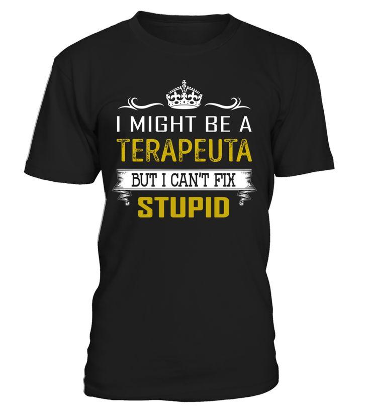Terapeuta - Can't Fix Stupid #Terapeuta