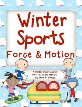 """Current events and fun science investigations come together in """"Winter Sports: A Winter Sports Investigation Into Force and Motion,"""" 25 pages, $"""