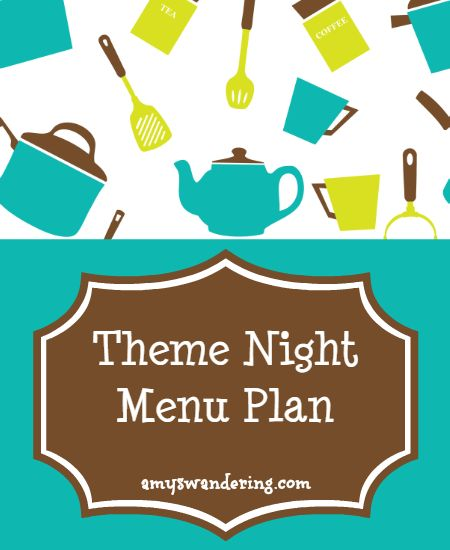 Theme Night Menu Plan - Our theme night menu assigns a food category to each night, then I choose our meals based on what is in our fridge & pantry that week. Great for busy school nights!