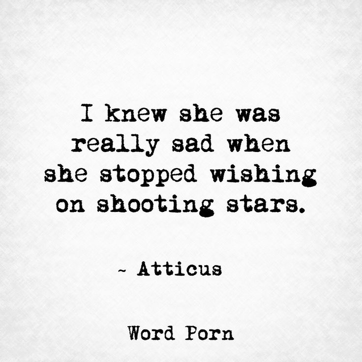She stopped wishing on shooting stars