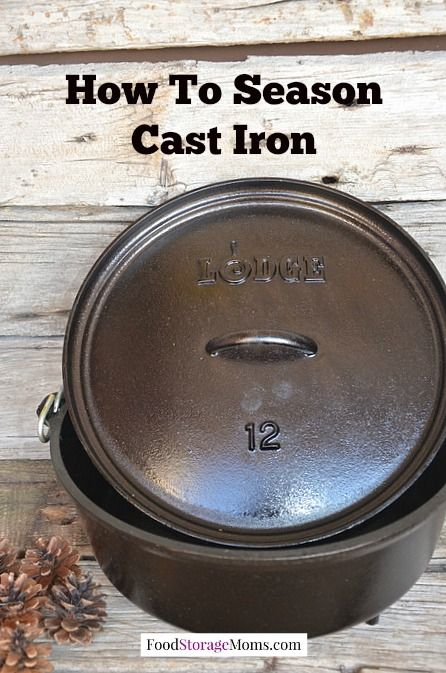 How To Season Cast Iron Pans To Use Every Day | via www.foodstoragemoms.com