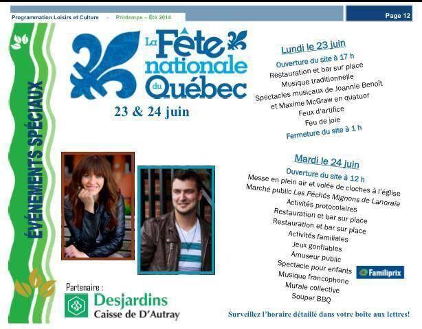 Cette année, on fera le party pour la Fête Nationale du Québec à... Lanoraie, tout près de Joliette ! On va avoir du fun !