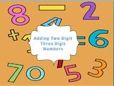 Adding Two Digit and Three Digit Numbers