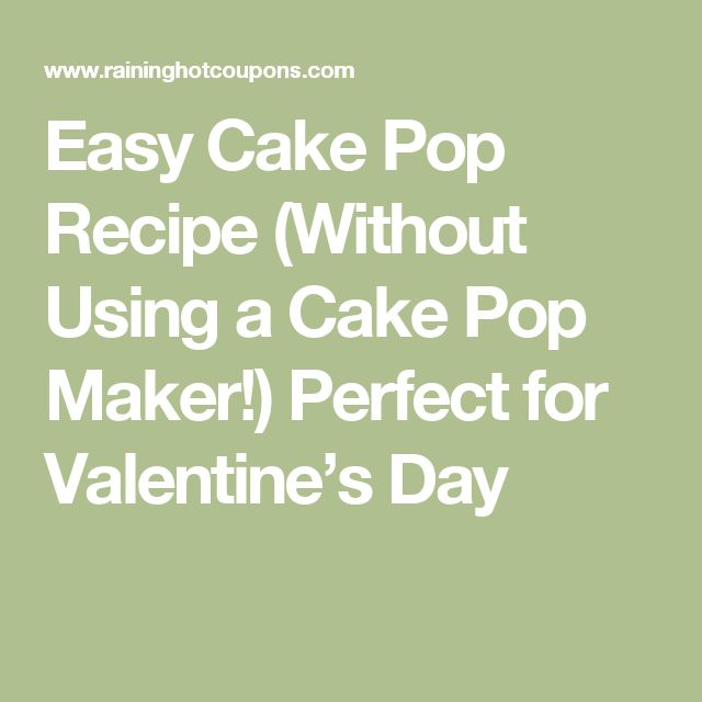 Easy Cake Pop Recipe (Without Using a Cake Pop Maker!) Perfect for Valentine's Day