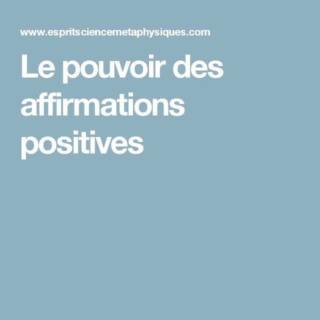 Le pouvoir des affirmations positives