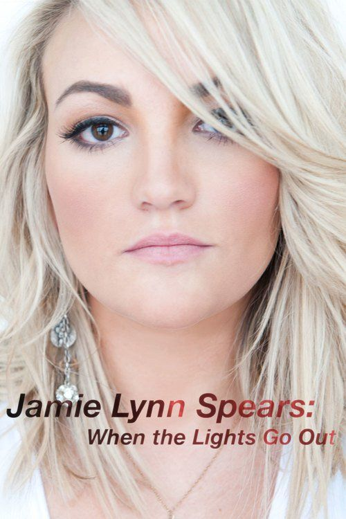 Jamie Lynn Spears: When the Lights Go Out Full Movie Online 2016