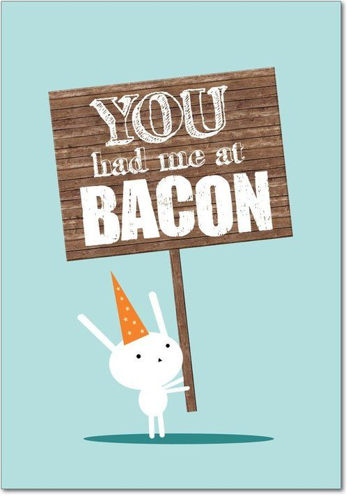 @Debbie Arruda Bacon, you had me at bacon.....hehehe