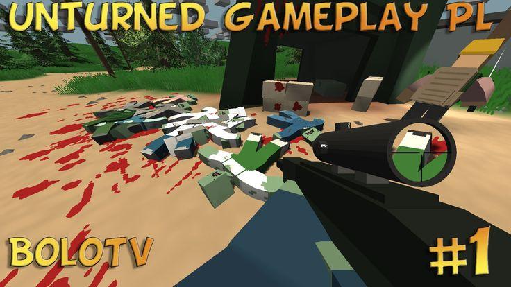 Unturned PL - Gameplay/Zagrajmy Pierwsze Kroki #1