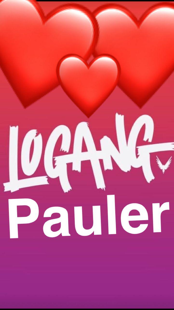 #LogangPauler4Life