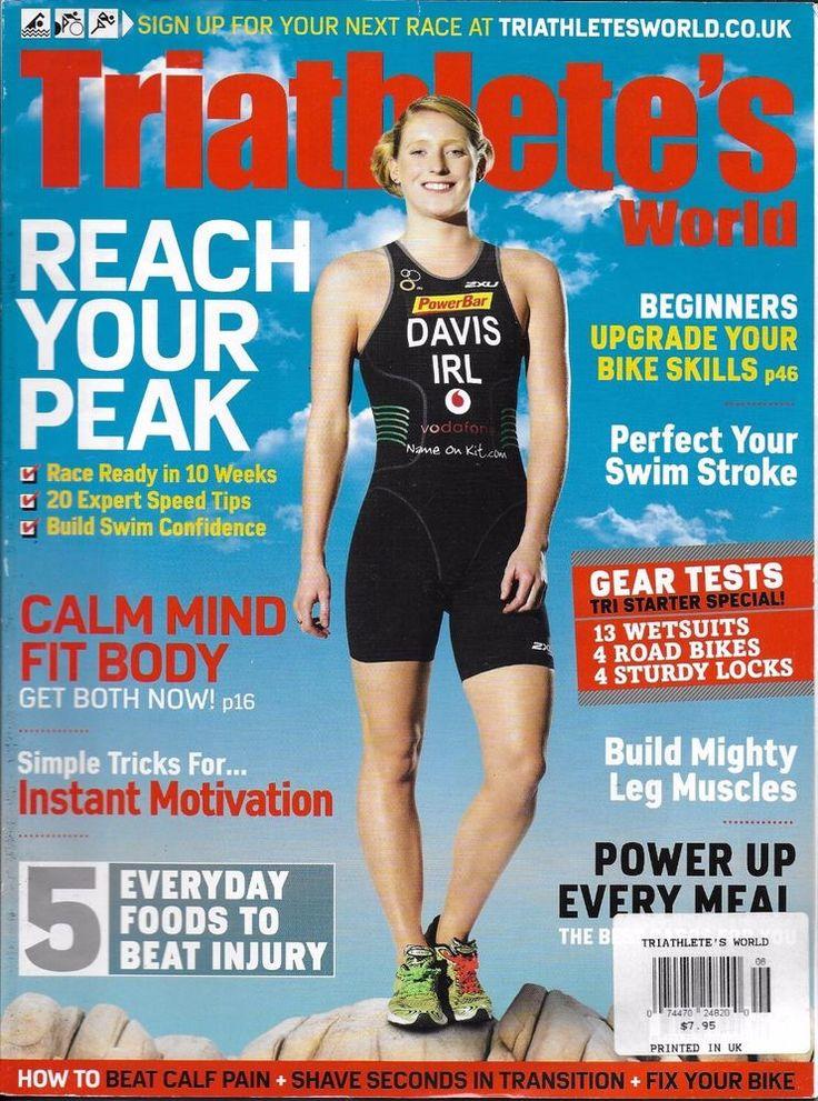 Triathletes World magazine Peak performance Upgrade bike skills Motivation tips