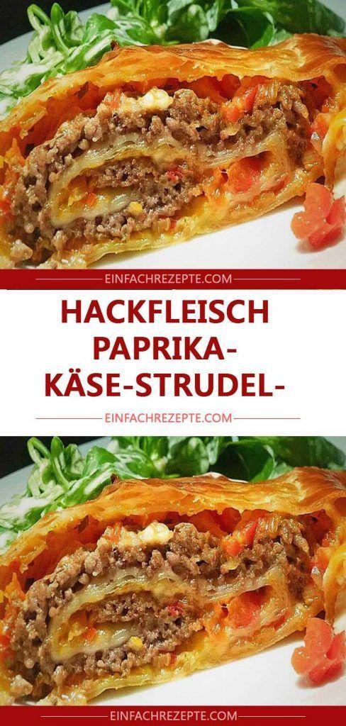 Paprika-Käse-Strudel des gehackten Fleisches 😍 😍 😍   – Rezepte