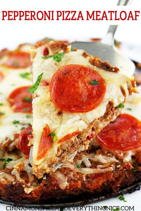 Pepperoni Pizza Meatloaf Recipe Italian Recipes Meatloaf