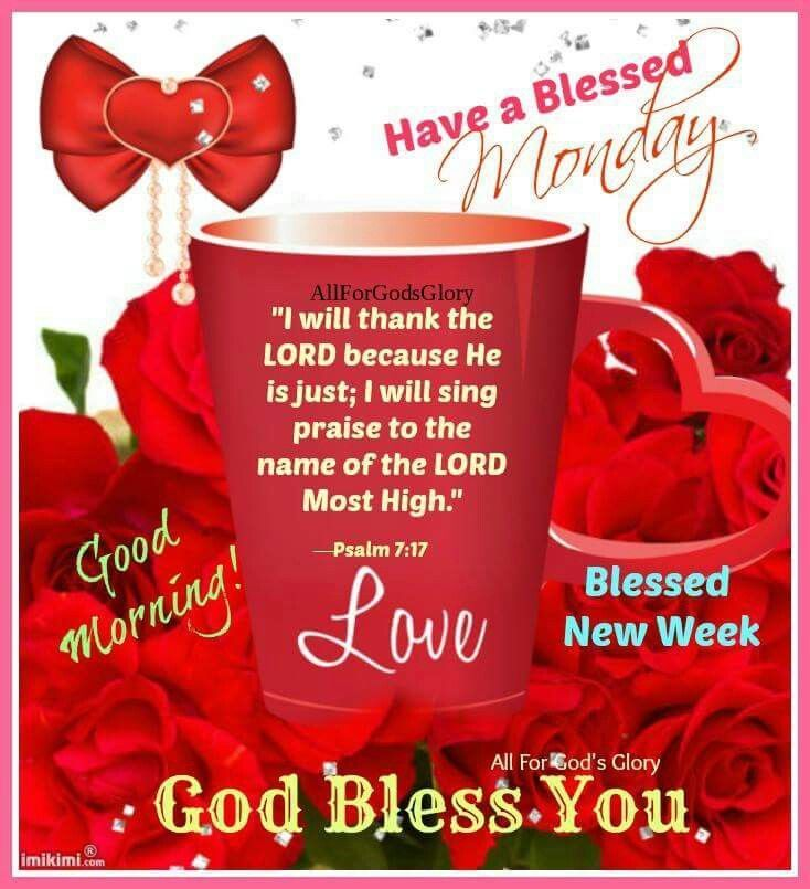 Have A Blessed Monday, Good Morning